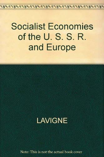 Socialist Economies of the U. S. S.: Lavigne, M