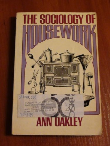 Sociology of Housework (0855200731) by Ann Oakley