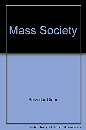 9780855200770: Mass Society
