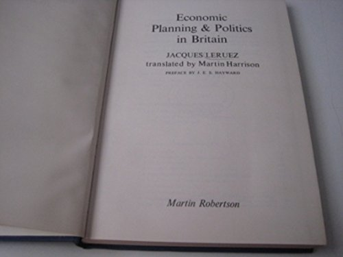 9780855200961: Economic Planning and Politics in Britain
