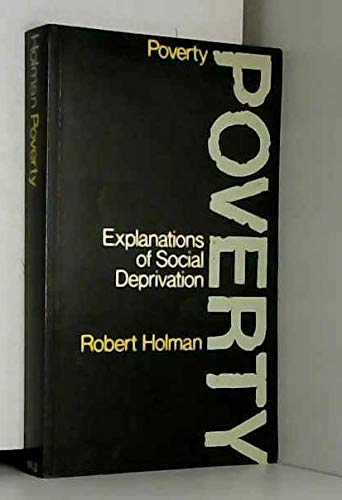 9780855201753: Poverty: Explanation of Social Deprivation