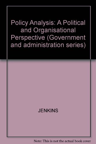 9780855202019: Policy Analysis: A Political and Organisational Perspective