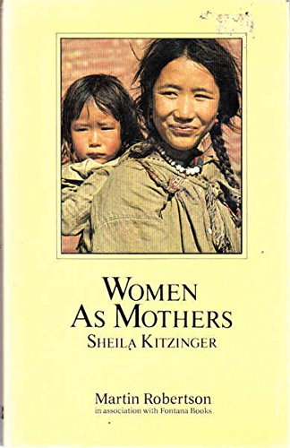 9780855202705: Women as Mothers