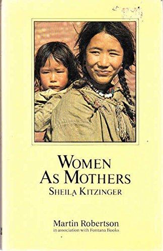 9780855202705: Women as Mothers