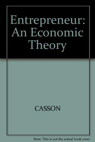 9780855203061: Entrepreneur: An Economic Theory