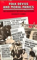 9780855203443: Folk devils and moral panics: The creation of the Mods and Rockers