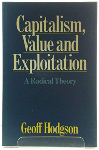 9780855204143: Capitalism, Value and Exploitation: A Radical Theory