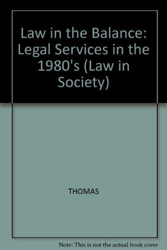 9780855204440: Law in the Balance (Law in Society)