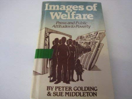 9780855204471: Images of Welfare: Press and Public Attitude to Poverty (Aspects of Social Policy)