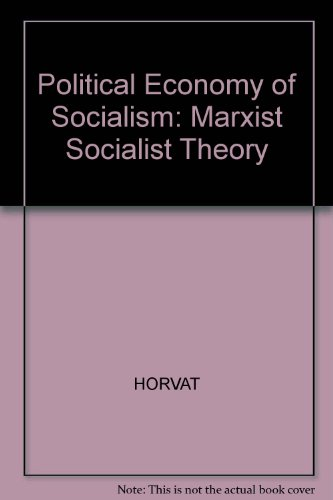9780855204778: Political Economy of Socialism: Marxist Socialist Theory (English and Multilingual Edition)