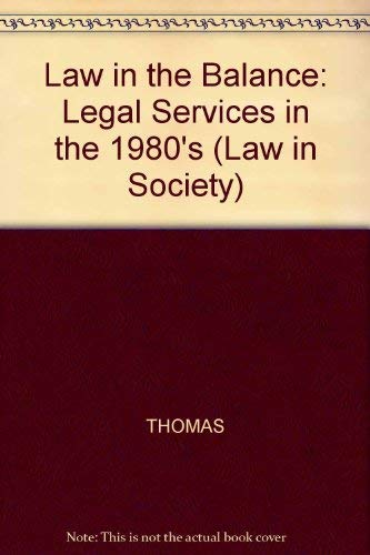 9780855204822: Law in the Balance (Law in Society)