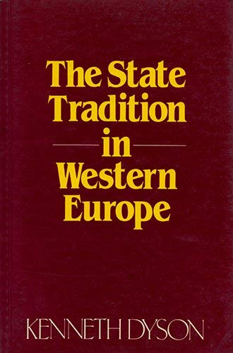 9780855205102: State Tradition in Western Europe