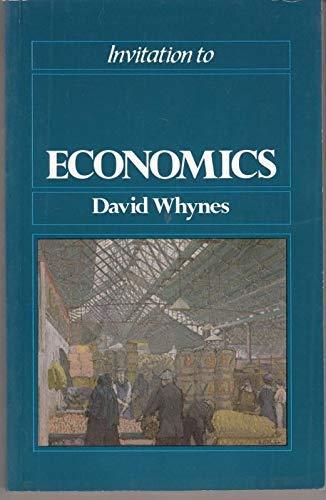 Invitation to Economics: Whynes, David