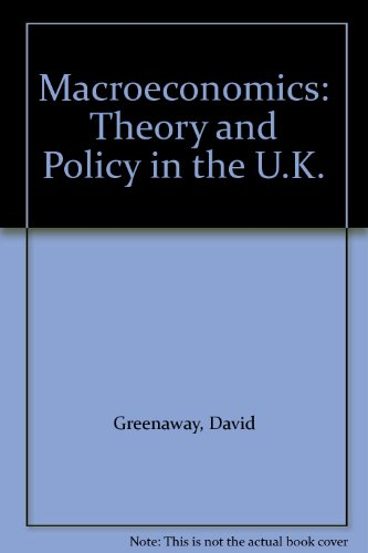 9780855205331: Macroeconomics: Theory and Policy in the U.K.