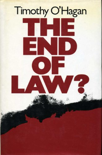 The End of Law?: O'Hagan, Timothy