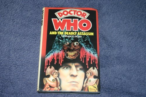 9780855231200: Doctor Who and the Deadly Assassin (A Longbow book)