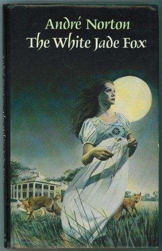 White Jade Fox (0855231319) by Andre Norton