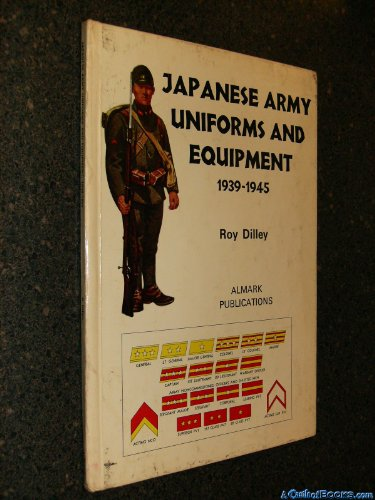 9780855240042: Japanese Army Uniforms and Equipment, 1939-45