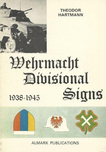 Wehrmacht Divisional Signs 1938-1945: Hartmann, Theodor