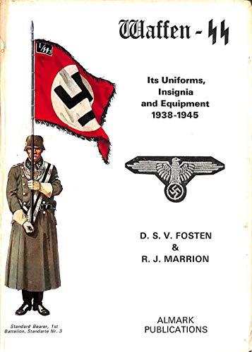 9780855240301: Waffen-SS: Its Uniforms, Insignia and Equipment, 1939-45
