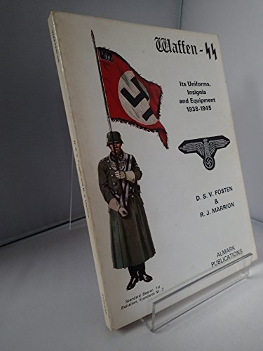 9780855240318: Waffen-SS: its uniforms, insignia and equipment, 1938-1945