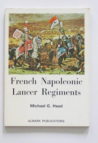 9780855240455: French Napoleonic Lancer Regiments