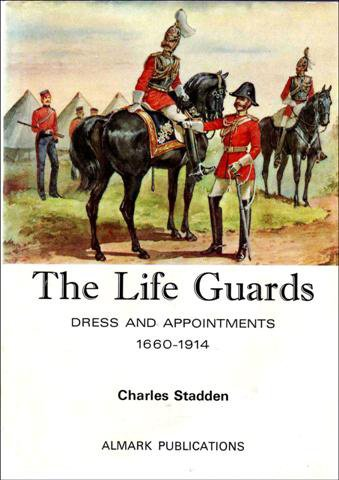 9780855240486: Life Guards: Dress and Appointments, 1660-1914