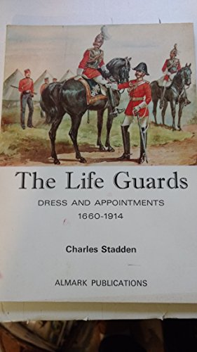 9780855240493: Life Guards: Dress and Appointments, 1660-1914