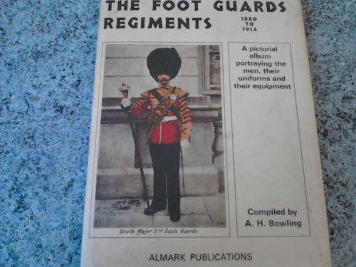 9780855240523: Foot Guard Regiments, 1880-1914