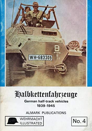 9780855240578: Halbkettenfahrzeuge: German Half-track Vehicles