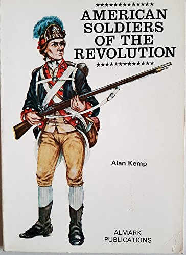 9780855240592: American Soldiers of the Revolution