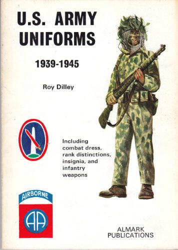 9780855240714: United States Army Uniforms, 1939-1945