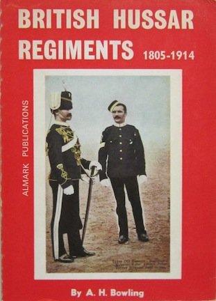 9780855240813: British Hussar Regiments, 1805-1914