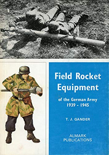 9780855240844: Field Rocket Equipment of the German Army, 1939-45