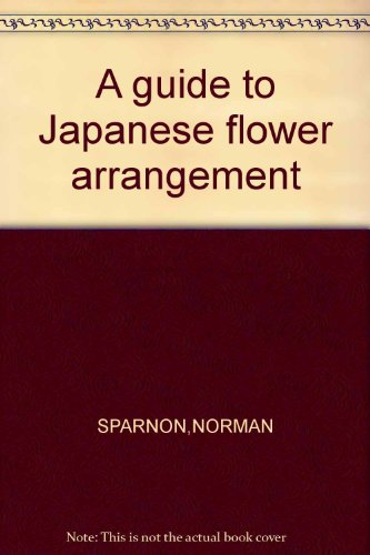 9780855241254: A guide to Japanese flower arrangement