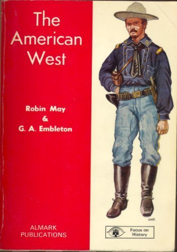 9780855241551: The American West (Focus on History)