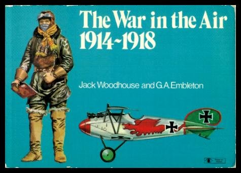The War in the Air, 1914-1918 (Focus on History) (0855241780) by Gerry Embleton