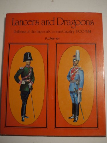 9780855242022: Uniforms of the Imperial German Army, 1900-14: Lancers and Dragoons v. 3