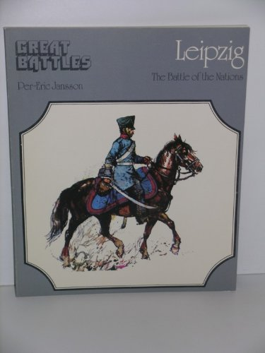 Leipzig: The Battle of the Nations .: Jansson, Per-Eric