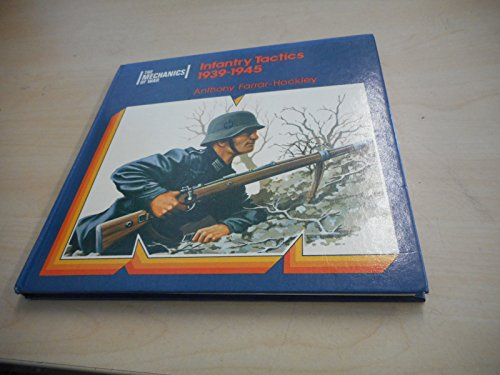 9780855242558: Infantry Tactics 1939-1945 (The Mechanics of War)