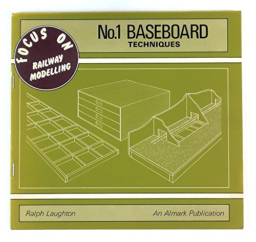 9780855242770: Baseboard Techniques - Focus on Railway Modelling