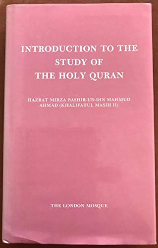 Introduction to the Study of the Holy: Hazrat Mirza Bashir-Ud-din
