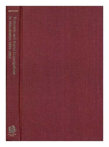 Economic and Social Investigations in Manchester, 1833-1933 : A Centenary History of the Manchester...