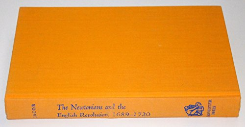 9780855270667: Newtonians and the English Revolution, 1689-1720