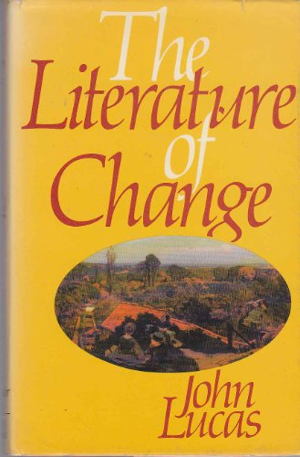 9780855270797: Literature of Change: Studies in the Nineteenth-century Provincial Novel