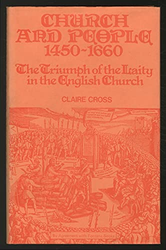9780855271299: Church and People, 1450-1660: Triumph of the Laity in the English Church (Library of English History)