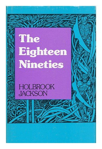 9780855273149: The Eighteen Nineties: Review of Art and Ideas at the Close of the Nineteenth Century