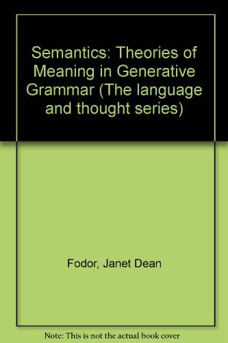 9780855275006: Semantics: Theories of Meaning in Generative Grammar (The language and thought series)