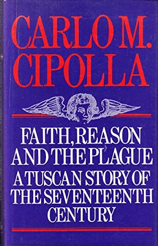 9780855275068: Faith, Reason and the Plague in Seventeenth Century Tuscany