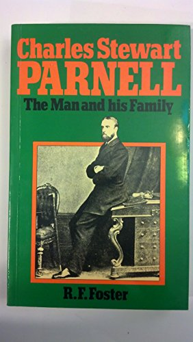 9780855275556: Charles Stewart Parnell: The Man and His Family